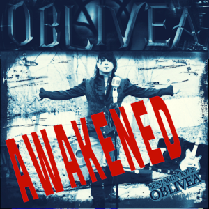 AWAKENED - OBLIVEA (Single) | Music | Rock