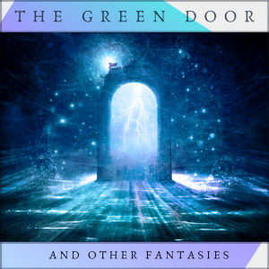 The Green Door & Other Fantasies | Audio Books | Meditation
