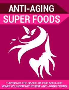 Anti-Aging Superfoods | eBooks | Health