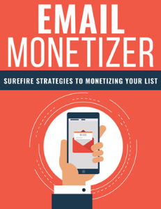 Email Monetizer | eBooks | Business and Money