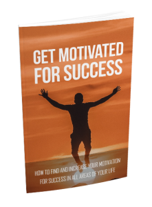Get Motivated for Success | eBooks | Self Help
