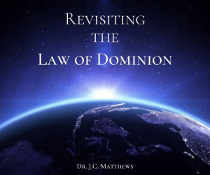revisiting the law of dominion- subdue you