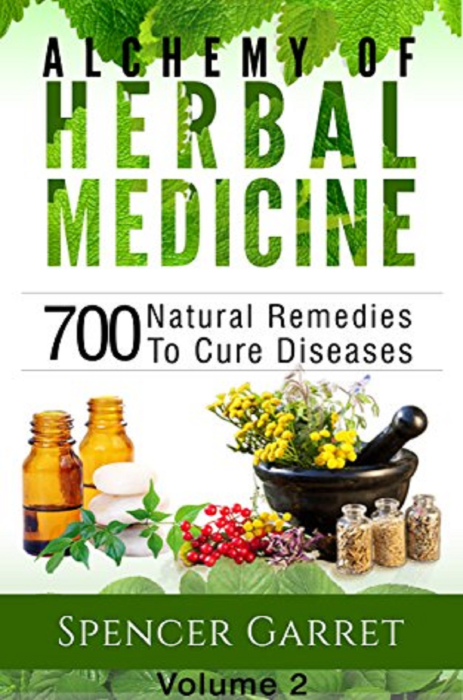 First Additional product image for - Alchemy Of Herbal Medicine – Vol 2 700 Natural Remedies To Cure Diseases