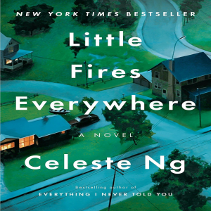 Little Fires Everywhere by Celeste Ng | eBooks | Fiction