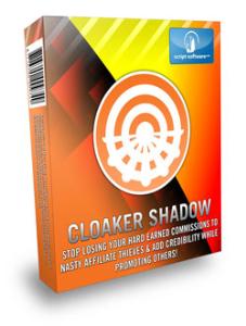 cloaker shadow