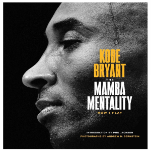 The Mamba Mentality: How I Play by Kobe Bryant | eBooks | Sports