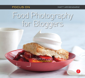 focus on food photography for bloggers (focus on series)