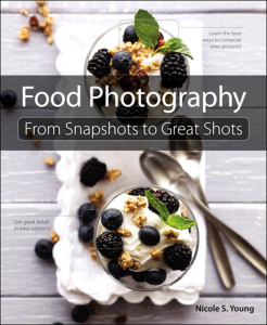 Food Photography: From Snapshots to Great Shots | eBooks | Arts and Crafts