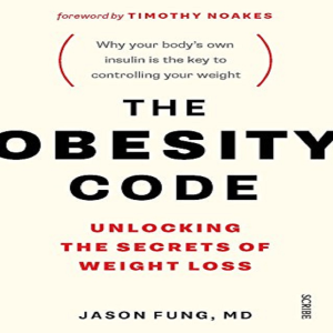 the obesity code_ secrets of weight loss by jason fung