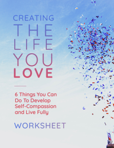 creating the life you love worksheet