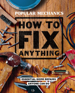 Popular Mechanics How to Fix Anything | eBooks | Arts and Crafts