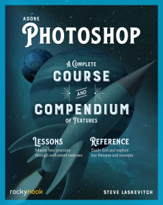 Adobe Photoshop: A Complete Course and Compendium of Features   eBooks   Arts and Crafts