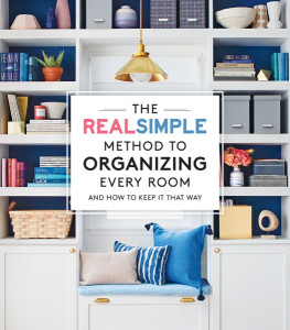 The Real Simple Method to Organizing Every Room: And How To Keep It That Way | eBooks | Arts and Crafts