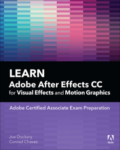 Learn Adobe After Effects CC for Visual Effects and Motion Graphics | eBooks | Arts and Crafts