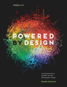 Powered by Design: An Introduction to Problem Solving with Graphic Design | eBooks | Arts and Crafts