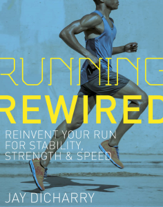 Running Rewired: Reinvent Your Run for Stability, Strength, and Speed   eBooks   Arts and Crafts