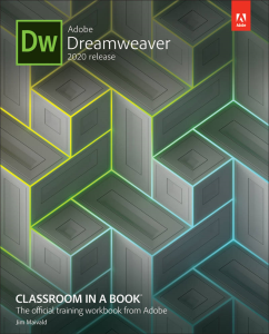 Adobe Dreamweaver Classroom in a Book (2020 Release) | eBooks | Arts and Crafts