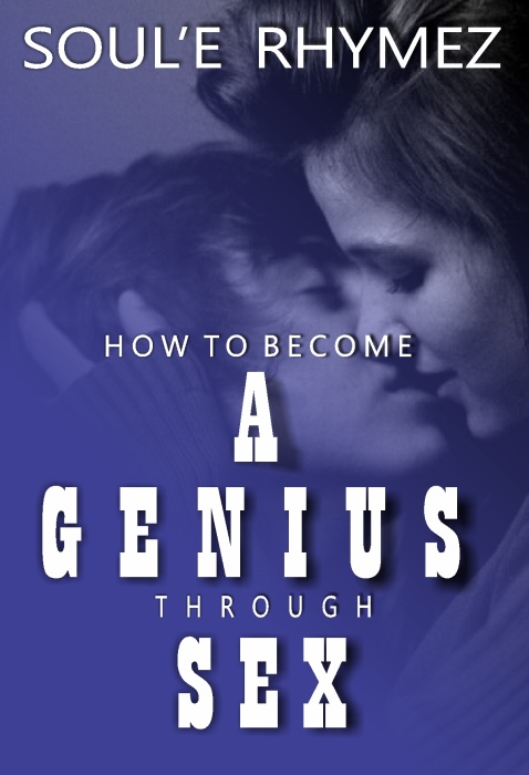 First Additional product image for - How To Become A Genius Through Sex