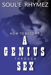 how to become a genius through sex