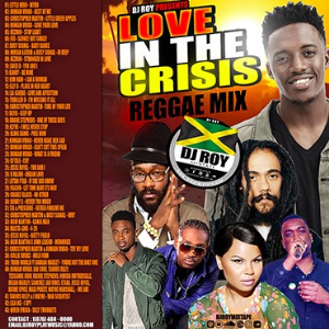 dj roy love in the crisis reggae mix