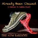 Already Been Chewed (A Return of Bubblegum) - The NEW Bardots | Music | Rock