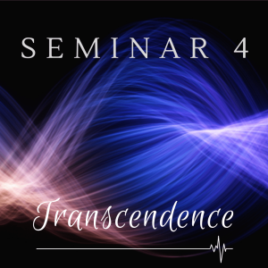 Seminar 4: Transcendence | Audio Books | Meditation
