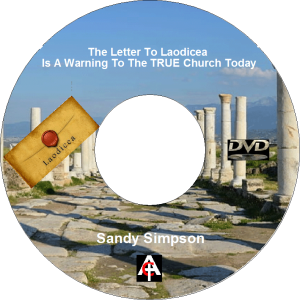 the letter to laodicea is a warning to the true church today (mp3)