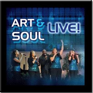 art & soul - live