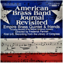 American Brass Band Journal Revisited | Music | Classical