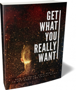 Get What You Really Want | eBooks | Self Help