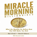 The Miracle Morning Millionaires By Hal Elrod | eBooks | Business and Money
