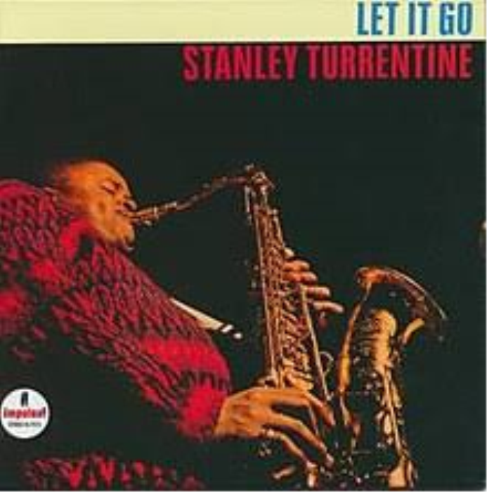 Second Additional product image for - Stanley Turrentine-Let it Go-tenor sax