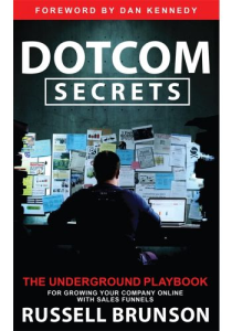 Dotcom Secrets: The Underground Playbook for Growing Your Company Online | eBooks | Business and Money