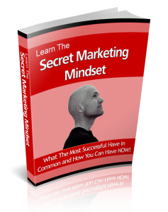 learn the secret marketing mindset