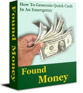 found money - 101 ways to raise emergency money!