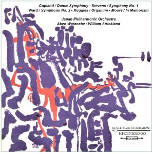 copland / dance symphony - stevens / symphony no. 1 ward / symphony no. 2 - ruggles / organum - moore / in memoriam