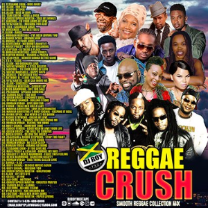 Dj Roy Reggae Crush Smooth Reggae Mix | Music | Reggae