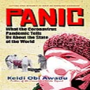 PANIC: What the Coronavirus Pandemic Tells Us About the State of the World | eBooks | Health