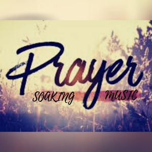 Prayer - Soaking Prayer Music | Music | Instrumental