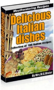 Delicious Italian Dishes | eBooks | Food and Cooking