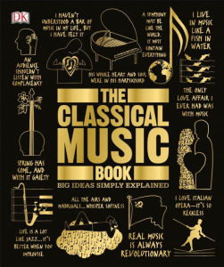 the classical music book (big ideas simply explained)