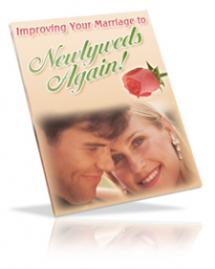 improving your marriage to newlyweds again!