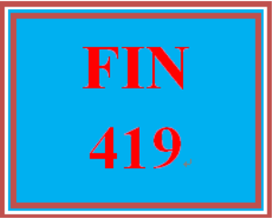 FIN 419T Wk 4 – Apply: Capital Structure and Project Assessment Decision Making | eBooks | Education