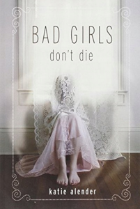 bad girls don't die. part 1.