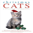 Christmas Cats: A Literary Companion | eBooks | Pets