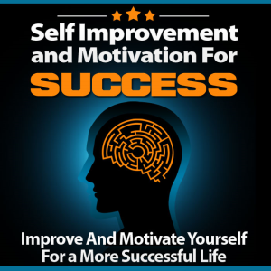 self improvement and motivate for success