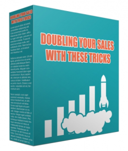 doubling your sales with these tricks