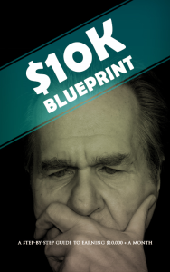 10k blueprint: guide to earning $10,000 a month