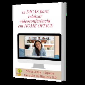 E-BOOK - 12 Dicas para Realizar Vídeo Conference em Home Office | eBooks | Business and Money