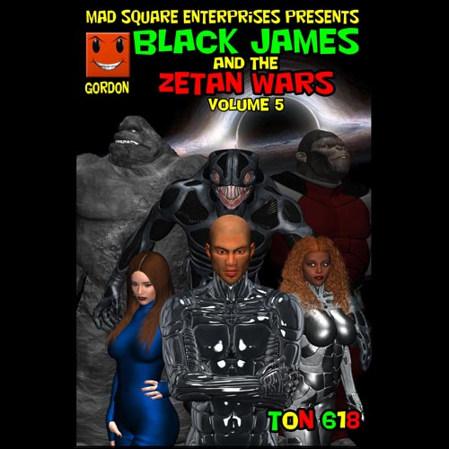 First Additional product image for - Black James and the Zetan Wars - Volume 5